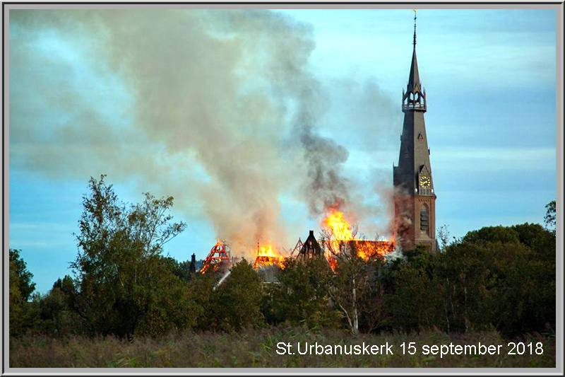 St.Urbanus door brand  verwoest!